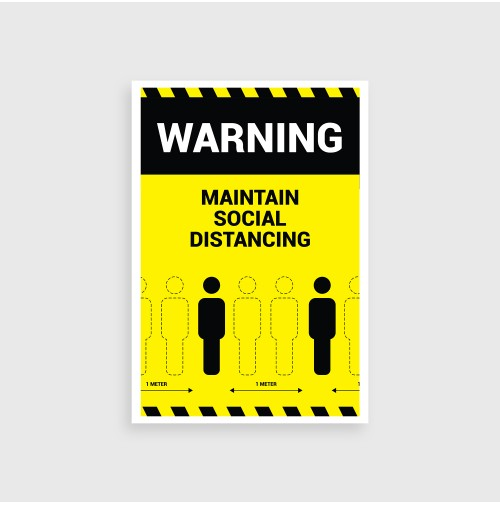 Maintaining Social Distance – Warning Sign